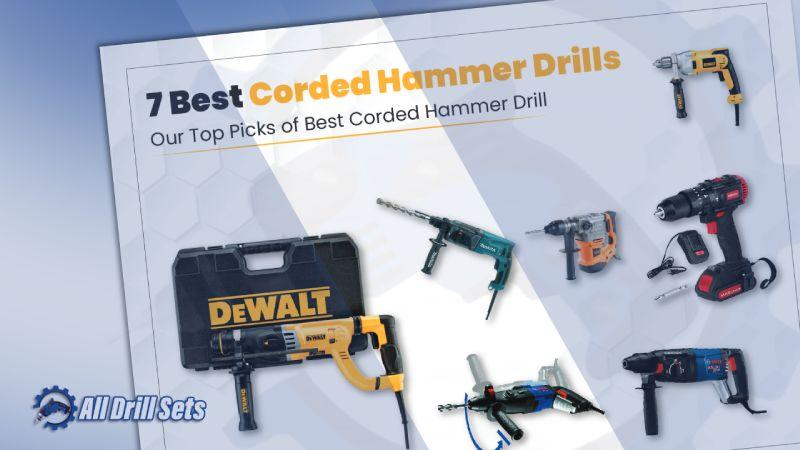 7 Best Corded Hammer Drills