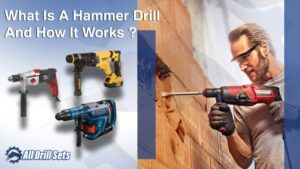 What Is A Hammer Drill And How It Works